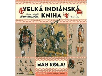 Velká indiánská kniha Hau kóla!
