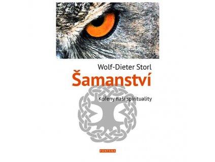 Šamanství - Kořeny naší spirituality