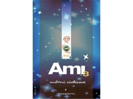 Ami 3 - Vnitřní civilizace