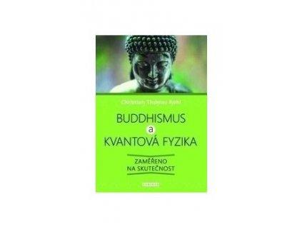 Buddhismus a kvantová fyzika
