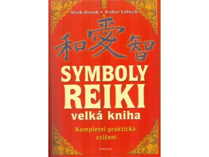 Symboly Reiki – velká kniha