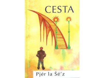 Cesta - Pjér la Šéz