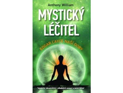 Mystický léčitel - Edgar Cayce naší doby