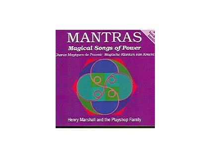 Mantras 1 - Magical Songs of Power