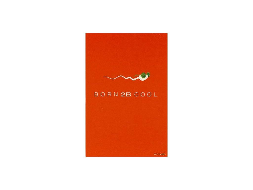 Vtipné blahopřání Born 2B - BORN 2B COOL