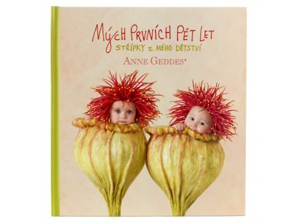 Kniha Mých Prvních Pět Let  Anne Geddes  Vlčí máky