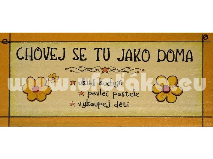 CEDULKA VESELÝ DOMOV  - UKLIĎ, POVLEČ...