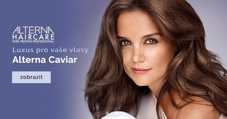Nová Alterna Caviar Haircare - luxus pro vaše vlasy