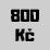 800 Kč