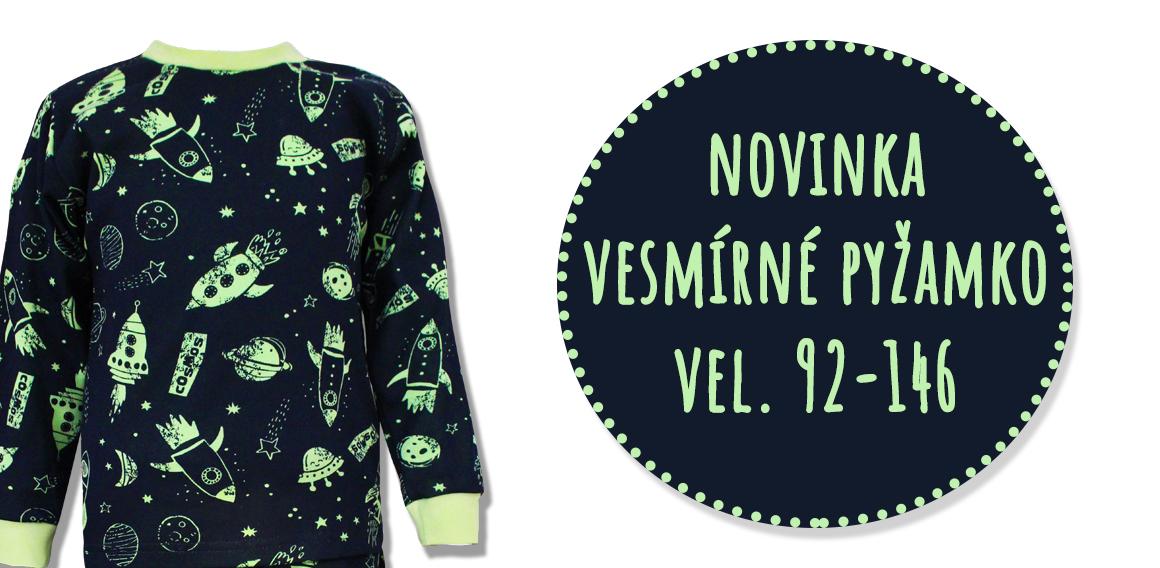 Vesmírné pyžamko - novinka
