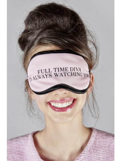 Full time diva is always watching you sleeping mask