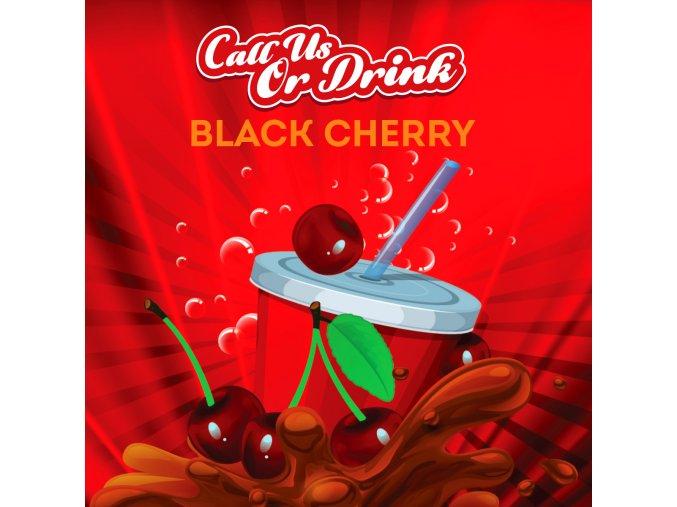 BM LIQUIDS CALL US OR DRINK BLACK CHERRY