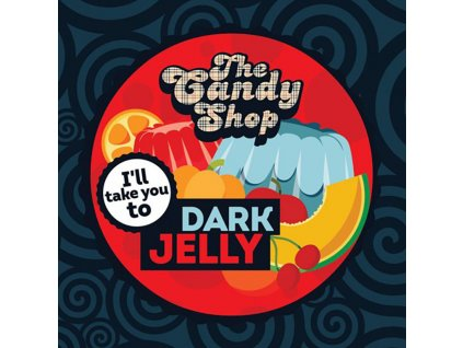 5492 1 big mouth the candy shop dark jelly 10ml