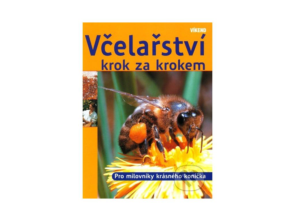 Včelařství krok za krokem