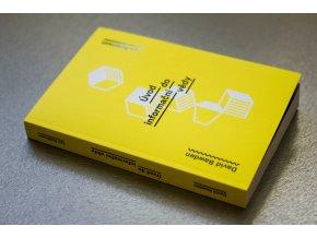 D. Bawden, L. Robinsonová: Úvod do Informační vědy