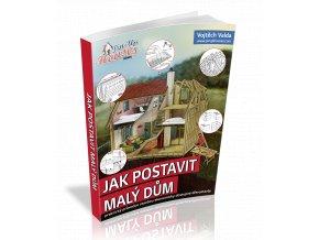 Jak postavit malý dům