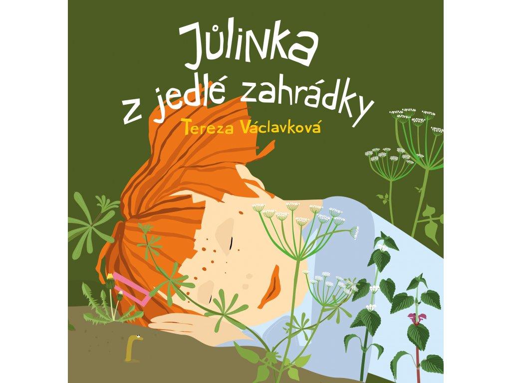 Julinka z jedle zahradky obalka