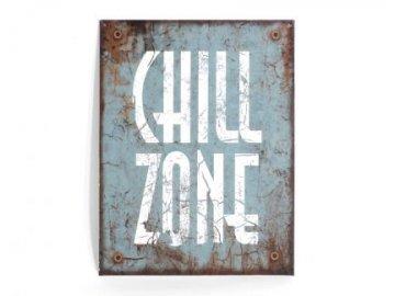Plechová cedule Chill Zone 35x25cm
