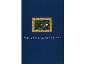 Blahopřání | Born 2B | YOU ARE A MASTERPIECE