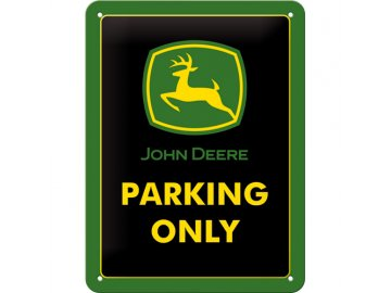 Plechová cedule John Deere Parking only 30x40cm