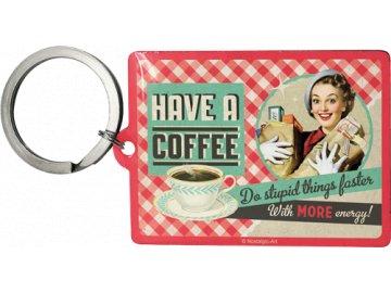 Klíčenka 4x6 cm Have a Coffee