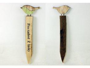 Zápich s ptáčkem | dřevěná dekorace
