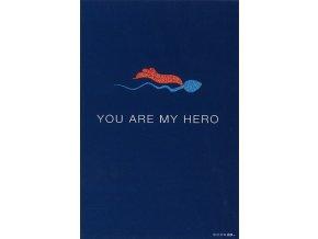 Blahopřání Born 2B YOU ARE MY HERO