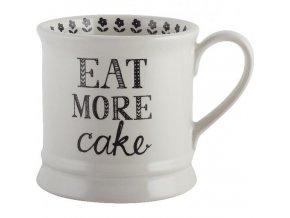 Keramický hrnek Eat More Cake 8x12x9cm 280ml