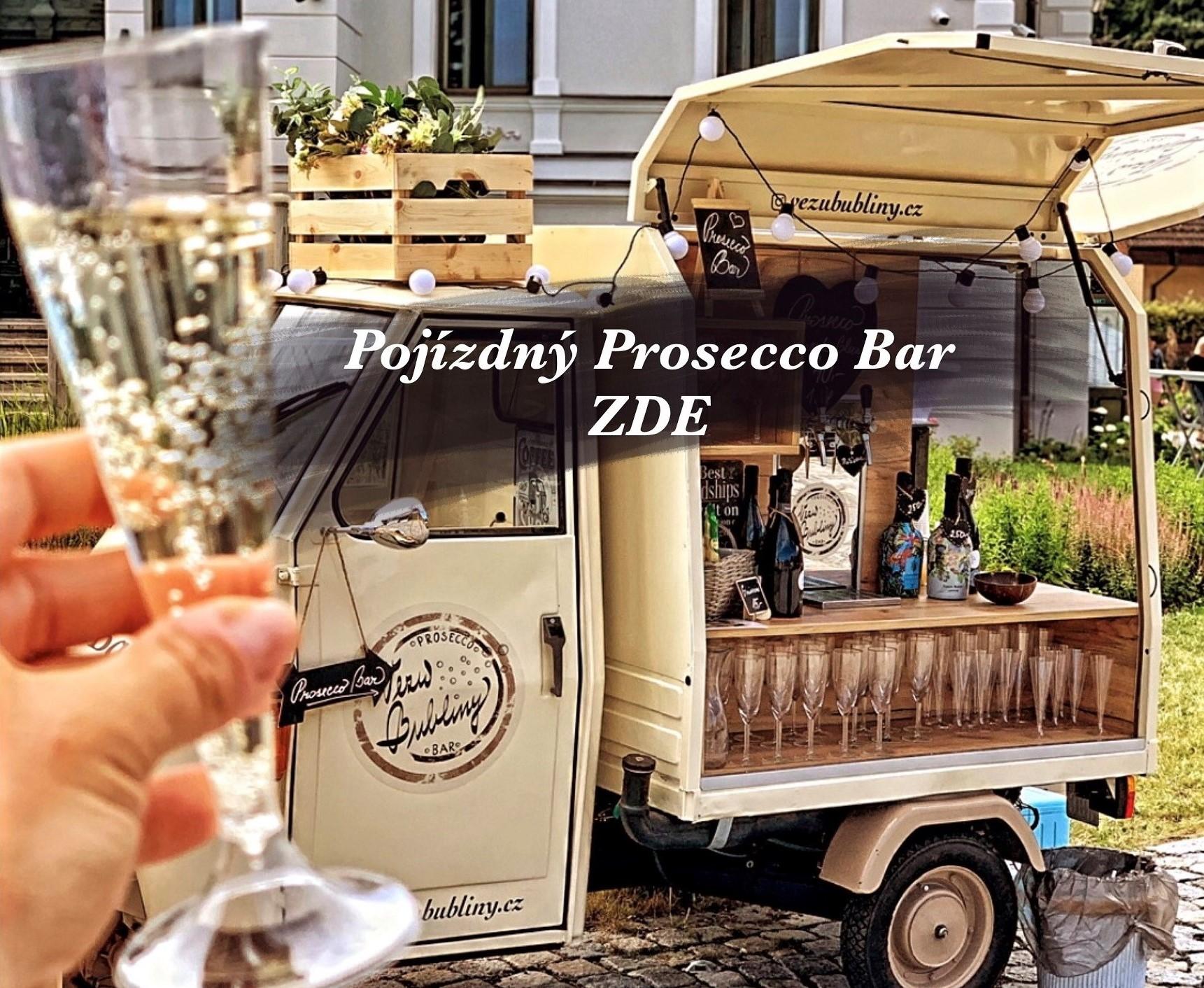 Pojízdný Prosecco Bar Vezu Bubliny