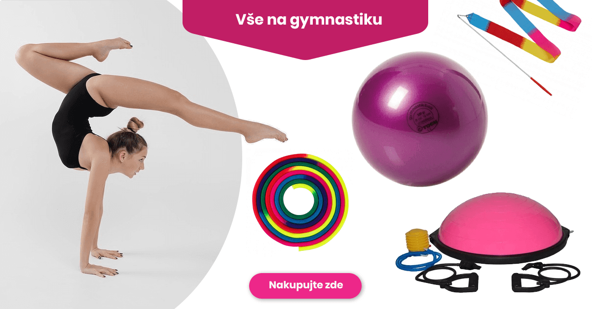 Vše na gymnastiku - vybavení od hlavy až k patě