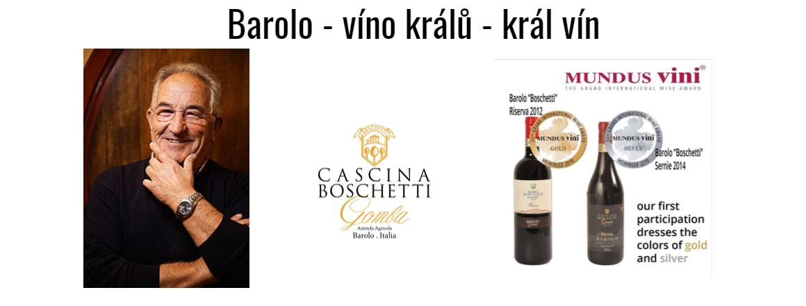 Cascina Boschetti Gomba - Barolo - víno králů, král vín