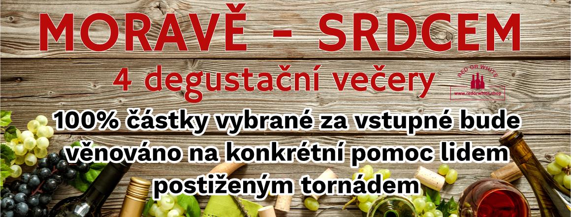 4 degustační večery jejichž 100% výtěžek bude věnován na pomoc lidem z jižní Moravy postižených ničivým tornádem