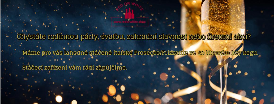 Lahodné italské stáčené Prosecc/Frizzante pro vaši rodinnou oslavu, zahradní slavnost, svatbu nebo firemní párty