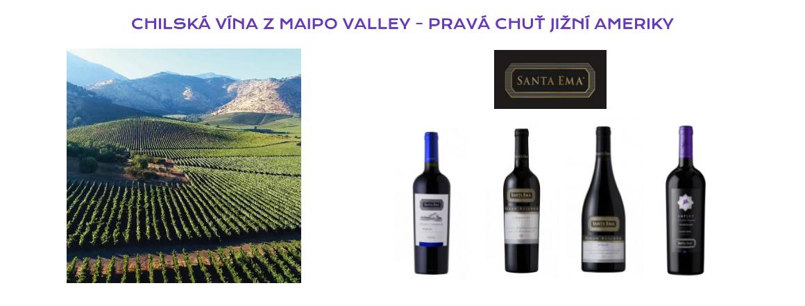 Vinařství Santa Ema - chilská vína z Maipo Valley - pravá chuť jižní Ameriky