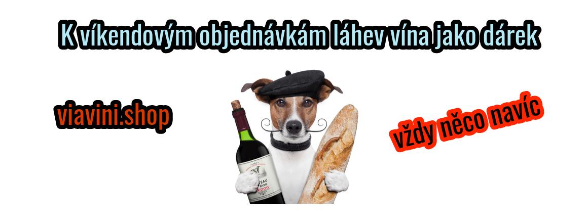 Objednejte si o víkendu a dostanete láhev vína jako dárek!