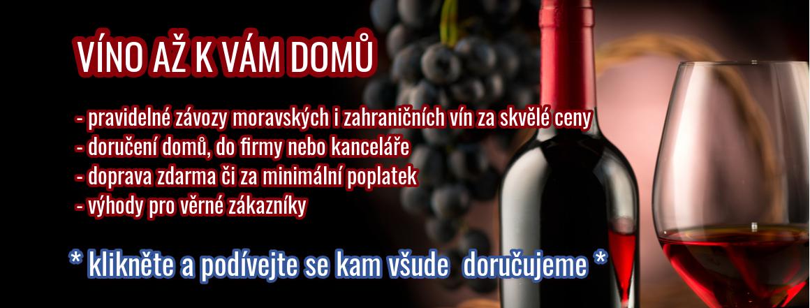 Dovezeme Vám víno až k Vám domů a pravidelně