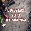 degustace velka italska vina