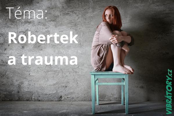 Robertek a trauma