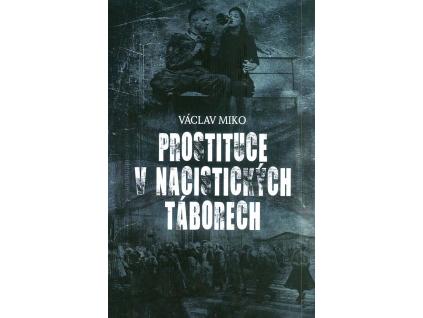 Prostituce v nacistickych taborech vibratory cz