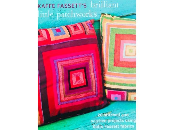 cover Kaffe Fassett's Brillliant Little Patchworks