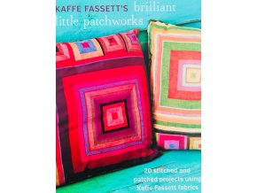 cover Kaffe Fassett's Brillliant Little Patchworks