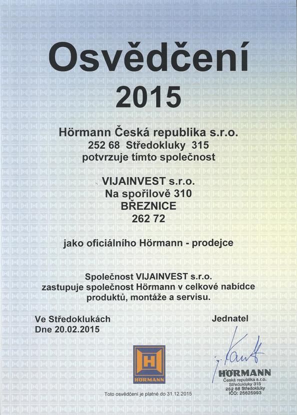 Oficálním prodejcem Hormann