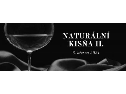 NATURÁLNÍ KISŇA II.