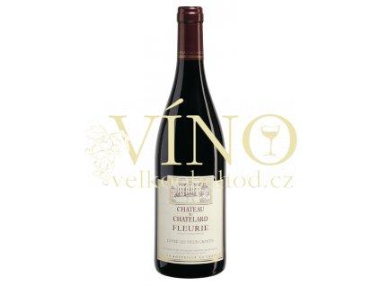 Château Chatelard Fleurie - Cuvée Les Vieux Granits 0,75 L 2013 francouzské červené víno z oblasti Beaujolais