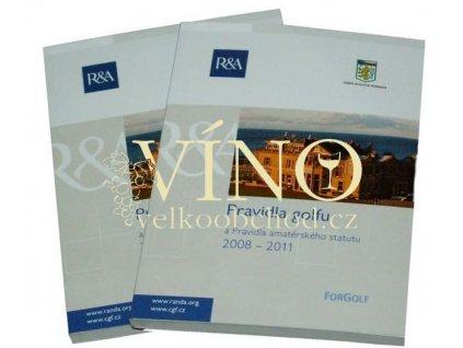 Pravidla golfu a Pravidla amatérského statutu 2008 - 2011