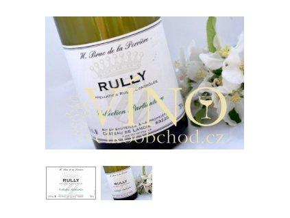 Rully blanc - H. Brac de la Perriere BRAC DE LA PERRIERE