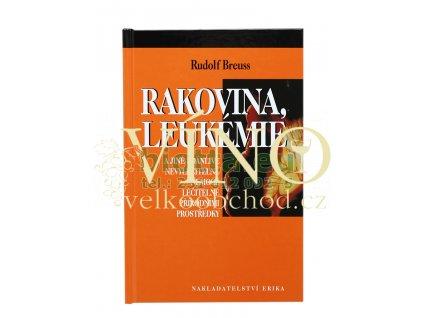 Rudolf Breuss - RAKOVINA, LEUKÉMIE