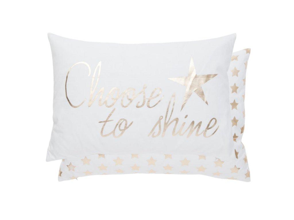 Polštář s výplní Choose to Shine 35*50 cm