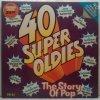 2LP Various – 40 Super Oldies - The Story Of Pop, 1974