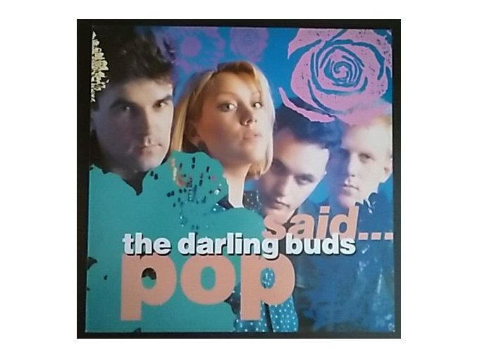 LP The Darling Buds – Pop Said... 1988